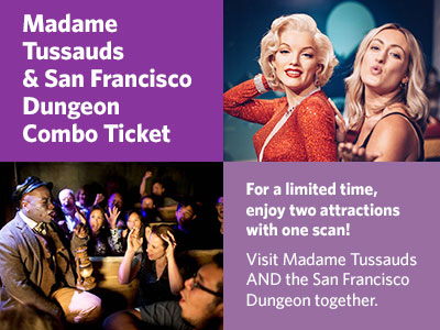 Madame Tussauds and San Francisco Dungeon Combo ingressos
