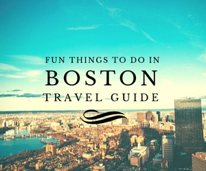 Fun things to do in Boston travel guides
