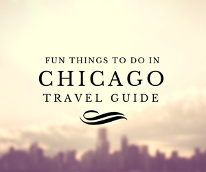 Fun things to do in Chicago travel guides