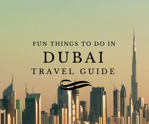 Fun things to do in Dubai travel guides