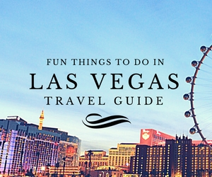 Fun things to do in Las Vegas travel guides