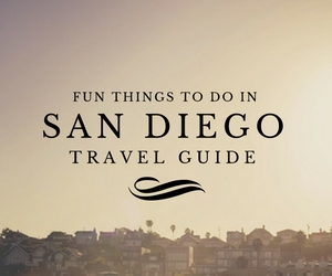 Fun things to do in San Diego travel guides