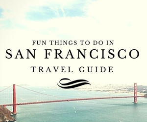 Fun things to do in San Francisco travel guides